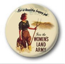 """JOIN THE WOMEN'S LAND ARMY - 25mm 1"""" Button Badge - Novelty World War 2"""