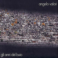 Angelo Valori - Gli Anni del Buio - 2007 ECAM - CD 1047 - Doppio CD