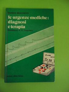 BRACCHETTI*URGENZE MEDICHE:DIAGNOSI E TERAPIA - ESCULAPIO 1977