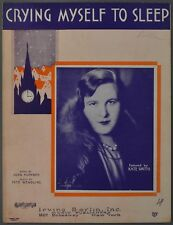 1930 CRYING MYSELF TO SLEEP Klenner and Wendling KATE SMITH Sheet Music
