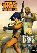 Star Wars Rebels Ezra's Gamble by Ryder Windham and Disney 2014