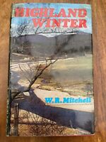Highland Winter - Hardcover - 1973 - W. R. Mitchell