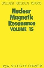 Specialist Periodical Reports: Nuclear Magnetic Resonance : A Review of the...