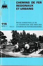 CHEMINS de FER RÉGIONAUX et URBAINS - N° 115 (1973 - 1) (Train)