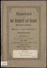 Ópera Cyrill Kistler kunihild y la brautritt en Kynast música drama 1900