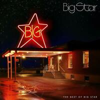 Big Star - The Best Of Big Star (2017)  CD  NEW/SEALED  SPEEDYPOST