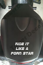 Ride It Like A Porn Star Motorcycle Fender, Windshield, Seat Cover Vinyl Decal