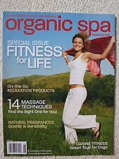Organic Spa Magazine June 2010 Special Issue Fitness For Life