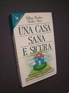 MARTLEW Gillian - SILVER Shelley: UNA CASA SANA E SICURA, inquinamento, 1993