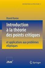 Introduction à la théorie des points critiques: et applications aux problèmes el