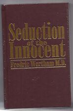 SEDUCTION OF THE INNOCENT Fredrick Wertham 1st Print NEW 2004 Sealed 1954 HC