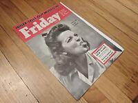 FRIDAY MAGAZINE 25 April 1941 Hitler Sells Out Mussolini, Civil Service Scandal
