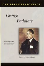 George Padmore: Pan-African Revolutionary by Rupert Lewis, Fitzroy Andre...