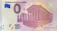 BILLET 0  EURO MAISON CARREE DE NIMES  FRANCE 2018  NUMERO 5000 DERNIER BILLET
