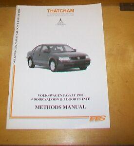 VOLKSWAGEN PASSAT 1998 4 DR SALOON & 5 DR EST  THATCHAM BODYWORK METHODS MANUAL