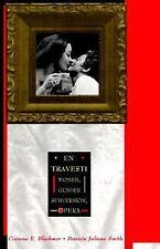 En Travesti: Women, Gender Subversion, Opera, , , Very Good, 1995-04-15,