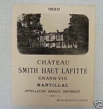 B61/ ETIQUETTE VIN CHÂTEAU SMITH HAUT LAFITTE 1920 GRAVES MARTILLAC BORDEAUX