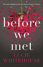 Before We Met, Whitehouse, Lucie, 1408853582, Excellent Book