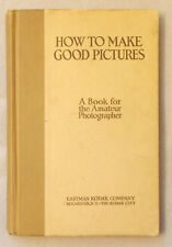 Vintage HOW TO MAKE GOOD PICTURES Eastman Kodak BOOK FOR AMATEUR PHOTOGRAPHERS