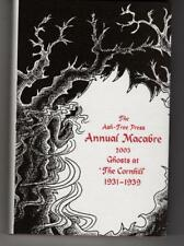 The Ash-Tree Press Annual Macabre 2003 Ghosts at The Cornhill 1931-1939 by Ja...