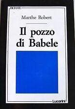 MARTHE ROBERT IL POZZO DI BABELE LUCARINI 1989
