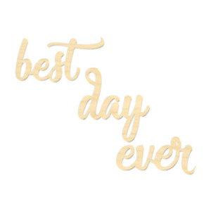 Best Day Ever Sign-Best Day Ever Wording-Wedding Sign