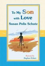 To My Son With Love by Susan Polis Schutz, Good Book