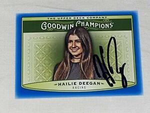 Hailie Deegan autographed UPPER DECK GOODWIN CHAMPIONS NASCAR RACING ROOKIE card