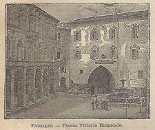 A0695 Fabriano - Piazza Vittorio Emanuele - Stampa Antica del 1911 - Xilografia
