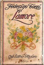 TOZZI Federigo (Siena 1883 - Roma 1920), L'amore