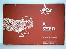 A Seed by Ida D Boyle Illus Susan Mills Graphic Literary Service Children's Book
