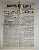 N986 La Une Du Journal L'écho de Paris 10 novembre 1918 Guillaume II a abdiqué
