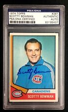 SCOTTY BOWMAN SIGNED 1974 TOPPS CANADIENS ROOKIE CARD #261 PSA/DNA Auto