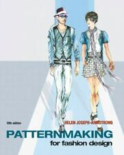 Patternmaking for Fashion Design by Helen Joseph Armstrong (2009, Hardcover)