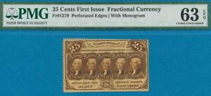 FR.1279 .25 CENT  FIRST ISSUE  PERFORATED EDGES FRACTIONAL PMG CH.. NEW 63EPQ