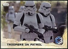 Troopers On Patrol #89 Star Wars Rogue One Series 1 Topps 2016 Trade Card C1737