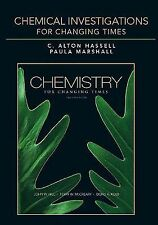 2010 Chemical Investigations for Chemistry 12th Changing Time Hassell Lab Manual