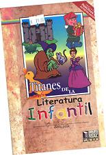 LIBRO TITANES DE LA LITERATURA INFANTIL, EN ESPAÑOL. ANTOLOGÍA
