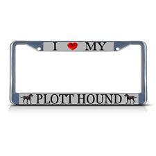 I Love My Plott Hound Dog Metal License Plate Frame Tag Border Two Holes