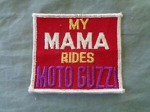 MY MAMA RIDES MOTO GUZZI PATCH NEW *VINTAGE* ORIGINAL 3 X 3 1/2 IN MOTORCYCLE