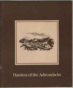 Hamlets of the Adirondacks History Preservation and Investment 1983 NY