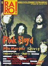 Raro! Rivista Musicale 103/1999 Pink Floyd Mia Martini Spirit Negrita Umberto To