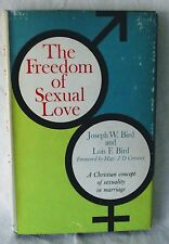 Freedom Sexual Love Joseph Lois Bird Christian Concept Sexuality Marriage 1967