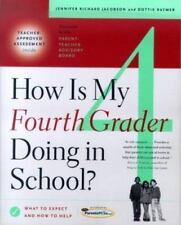 How Is My Fourth Grader Doing in School? : What to Expect and How to Help by...