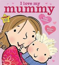 I Love My Mummy, Andreae, Giles, New Book
