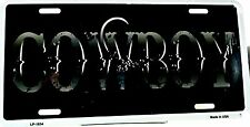 License plate new aluminum COWBOY Novelty license plate auto tag made in U.S.A.