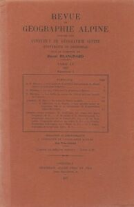 Blanchard : revue de géographie alpine, tome XV, fascicule I, 1927