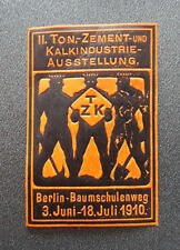 Cinderella Poster Stamp Ii.Ton.Cement lime industry exhibition Berlin 1910 (7583