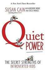 Quiet Power : The Secret Strengths of Introverts by Gregory Mone, Susan Cain...