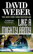 Like a Mighty Army. David Weber. Paperback 2015. First Mass Market Edition.